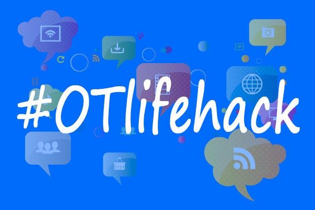 #OTlifehack comparte todo lo que la Terapia Ocupacional tiene que ofrecer