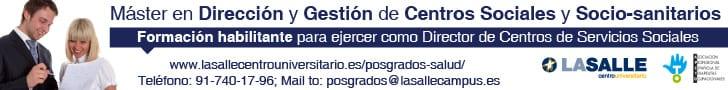 Master en Dirección y Gestión de Servicios Sociosanitarios La Salle